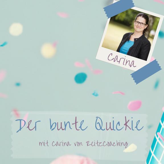 Carina Reitz Coaching - Lieblingsmanufaktur Quickie